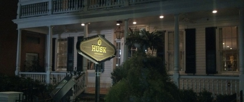 Husk in Charleston – Turning a Sow's Ear Into a Silk Purse